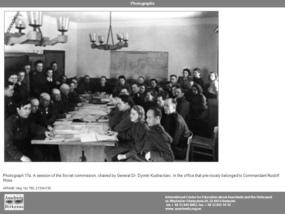 Photograph 17a. A session of the Soviet commission, chaired by General Dr. Dymitr Kudriavtzev, in the office that previously belonged to Commandant Ru