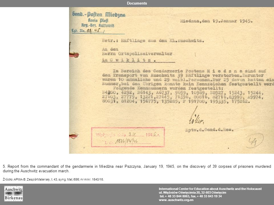 5. Report from the commandant of the gendarmerie in Miedźna near Pszczyna, January 19, 1945, on the discovery of 39 corpses of prisoners murdered duri