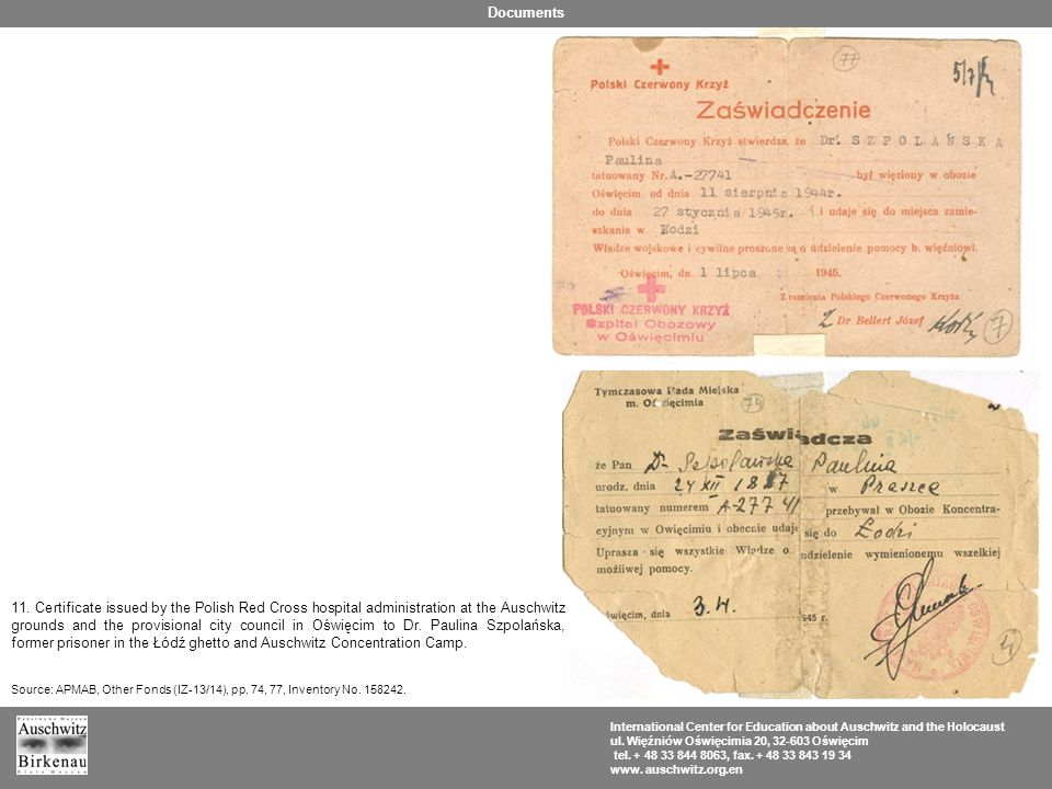 11. Certificate issued by the Polish Red Cross hospital administration at the Auschwitz grounds and the provisional city council in Oświęcim to Dr. Pa