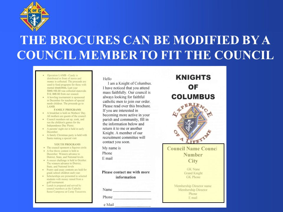 THE BROCURES CAN BE MODIFIED BY A COUNCIL MEMBER TO FIT THE COUNCIL