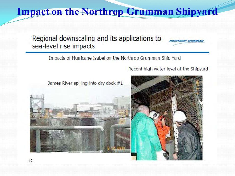 Impact on the Northrop Grumman Shipyard