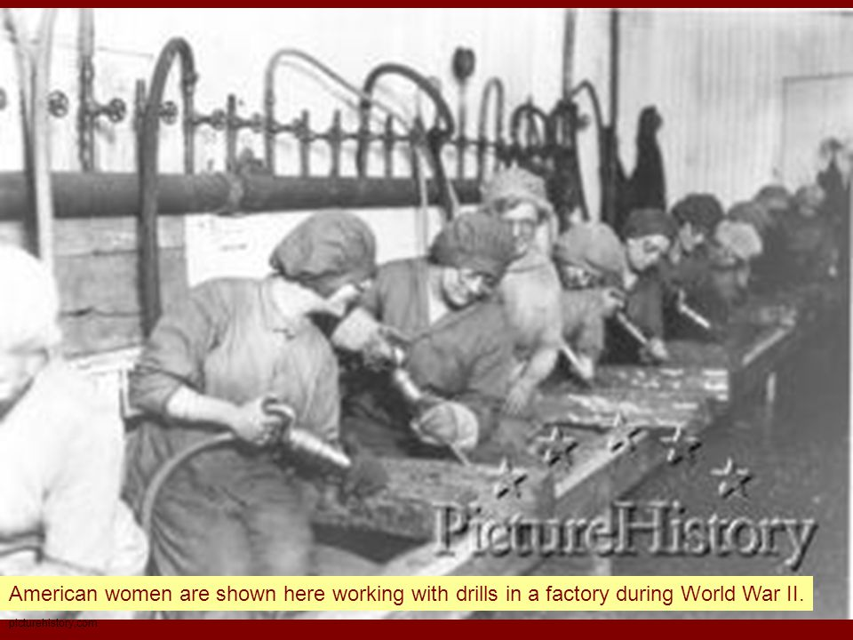picturehistory.com American women are shown here working with drills in a factory during World War II.