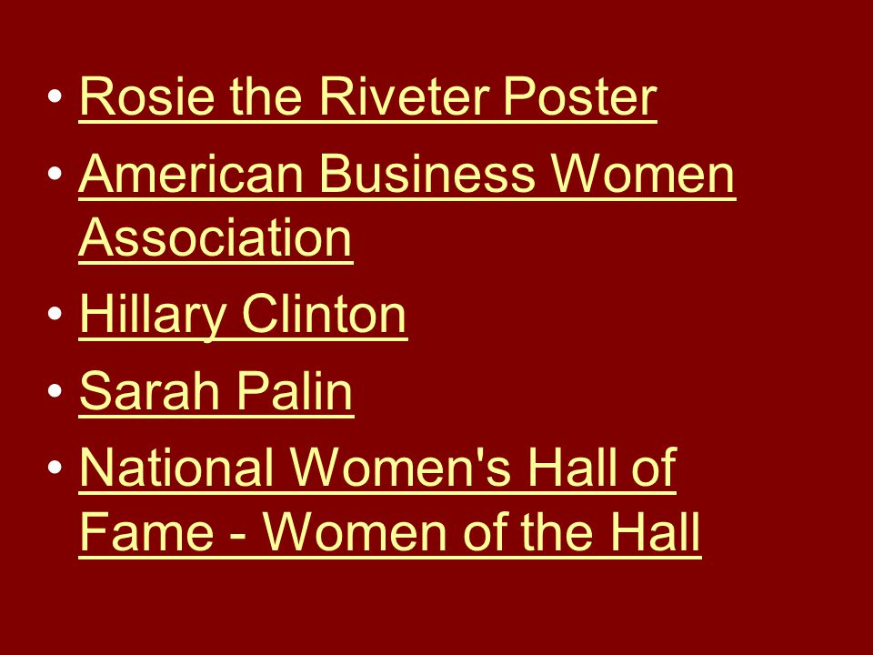 Rosie the Riveter Poster American Business Women AssociationAmerican Business Women Association Hillary Clinton Sarah Palin National Women s Hall of Fame - Women of the HallNational Women s Hall of Fame - Women of the Hall