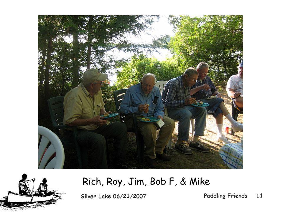 Silver Lake 06/21/2007 Paddling Friends11 Rich, Roy, Jim, Bob F, & Mike