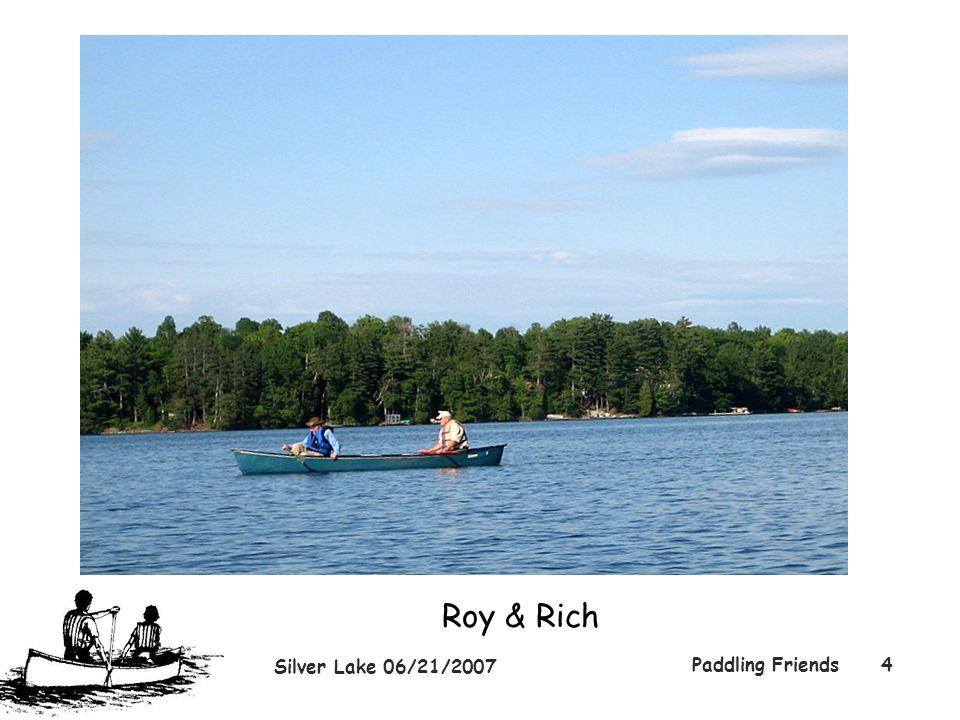 Silver Lake 06/21/2007 Paddling Friends4 Roy & Rich