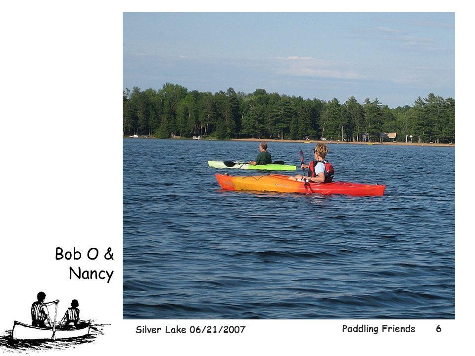 Silver Lake 06/21/2007 Paddling Friends6 Bob O & Nancy