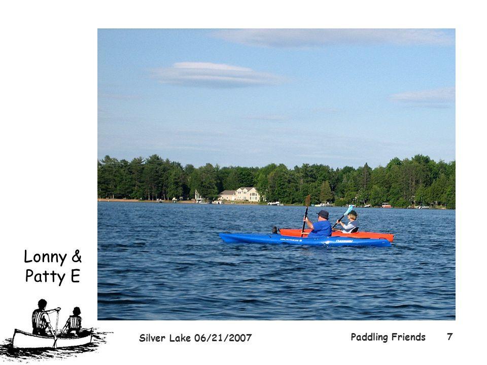 Silver Lake 06/21/2007 Paddling Friends7 Lonny & Patty E