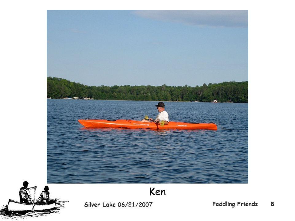 Silver Lake 06/21/2007 Paddling Friends8 Ken