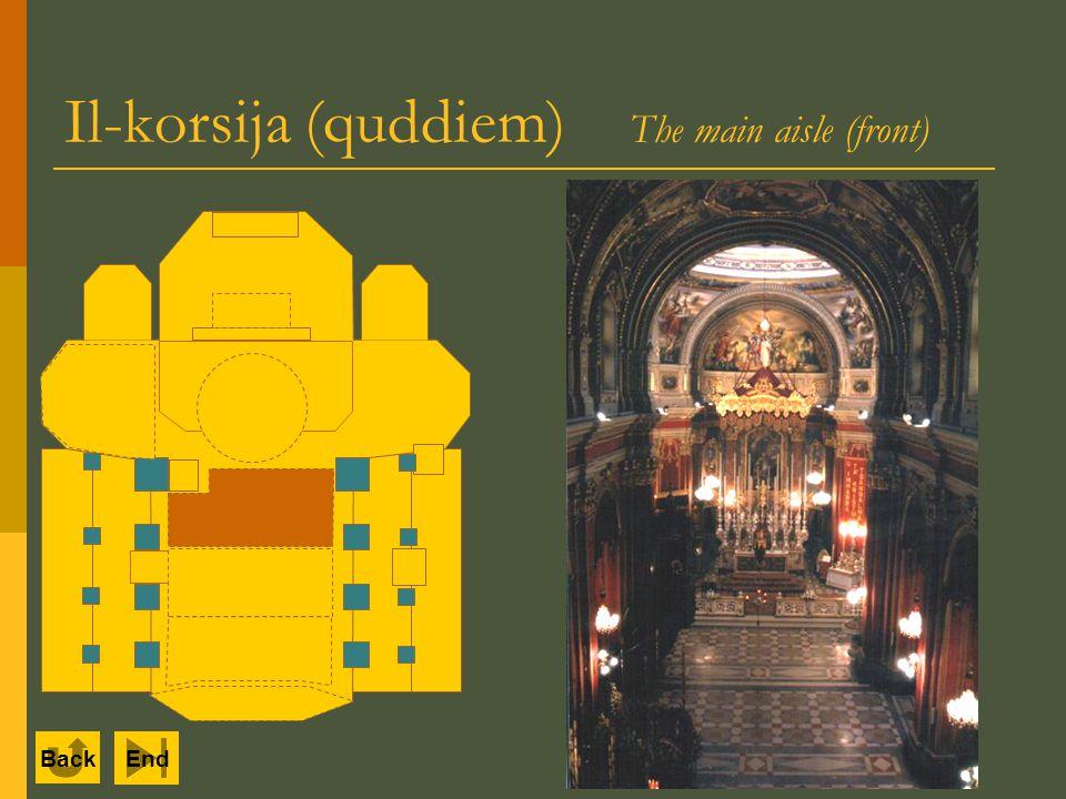 Il-korsija (quddiem) The main aisle (front) Back End