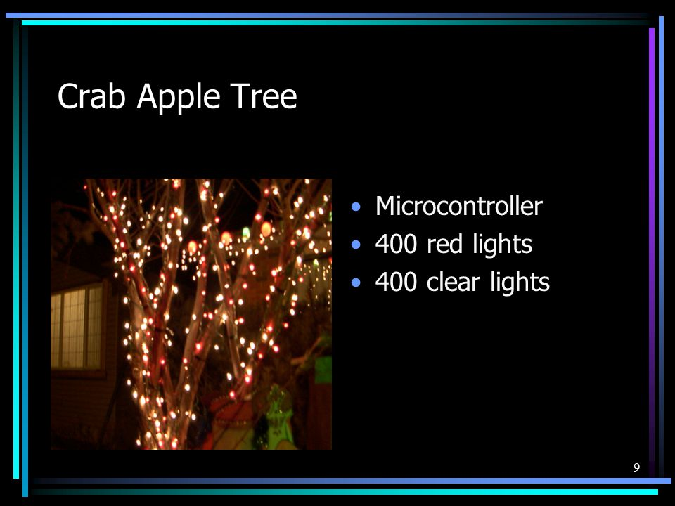 9 Crab Apple Tree Microcontroller 400 red lights 400 clear lights