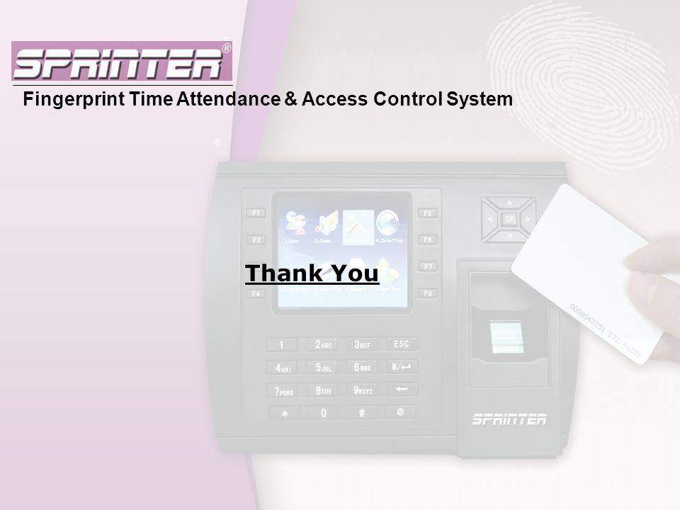 Fingerprint Time Attendance & Access Control System Thank You