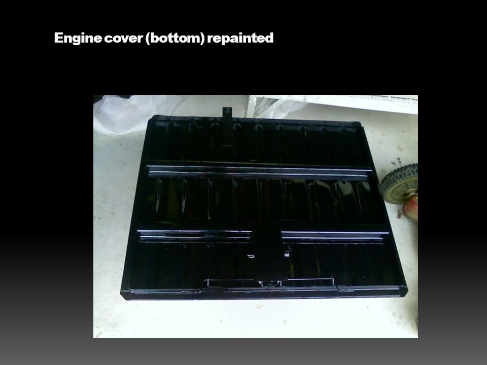 Engine cover (bottom) repainted