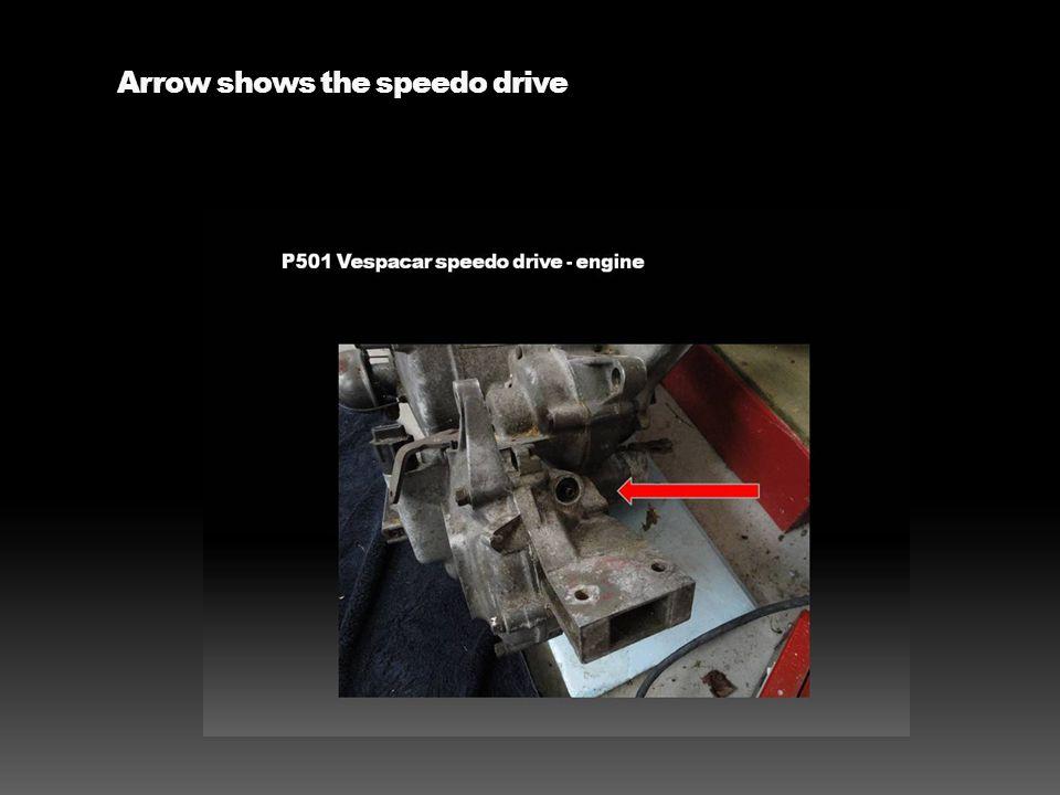 Arrow shows the speedo drive