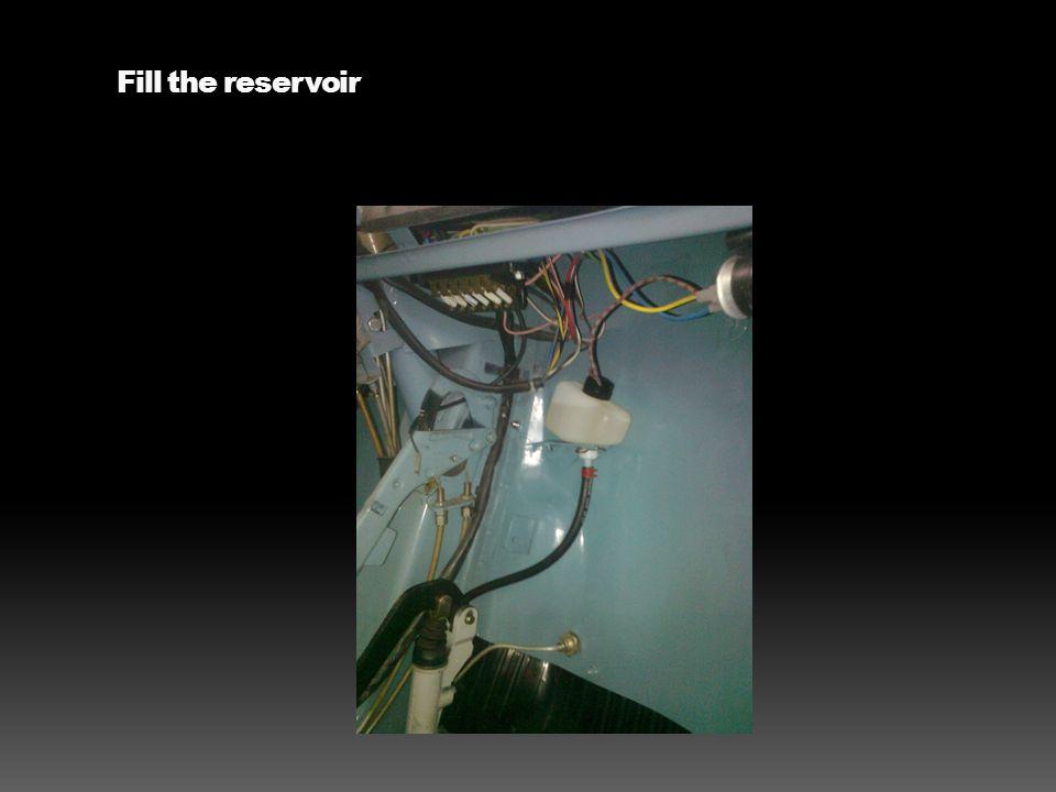 Fill the reservoir