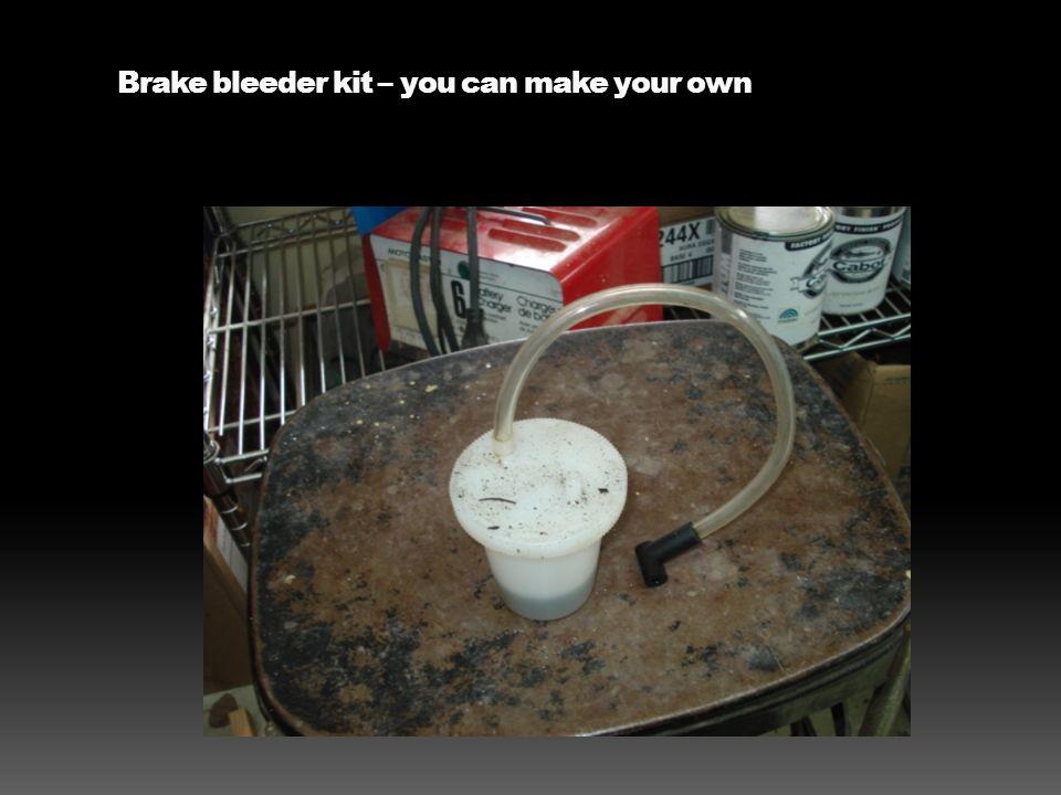 Brake bleeder kit – you can make your own