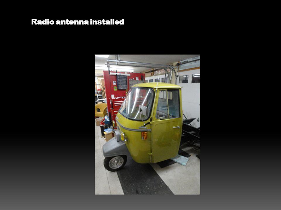 Radio antenna installed