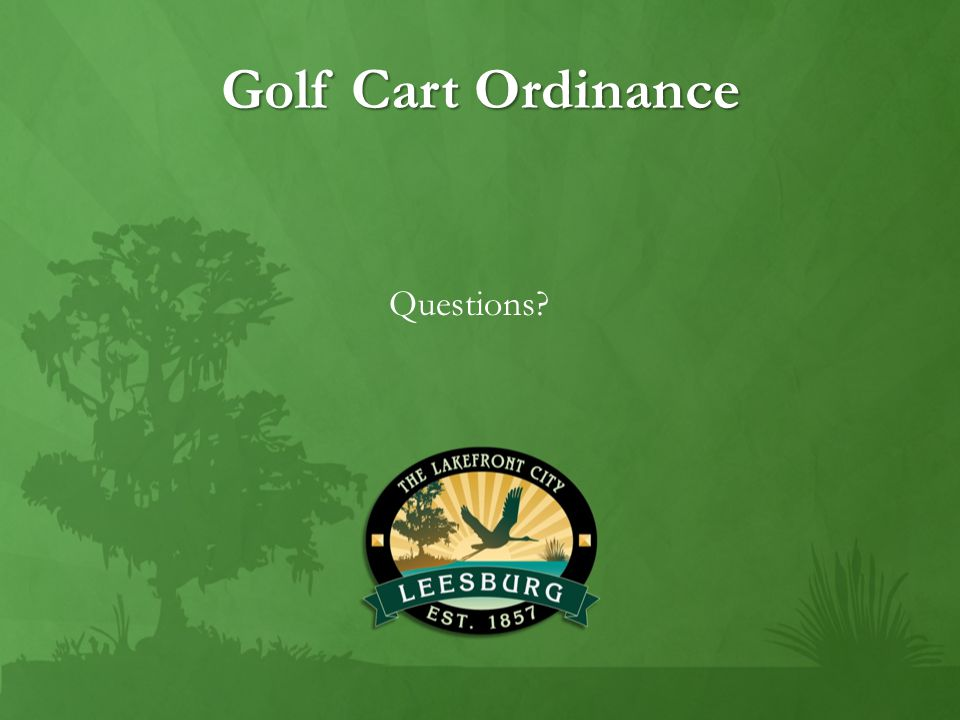 Golf Cart Ordinance Questions?