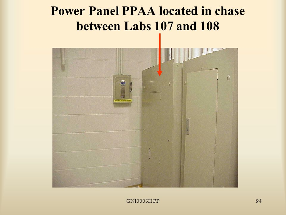 GNI0003H PP94 Power Panel PPAA located in chase between Labs 107 and 108