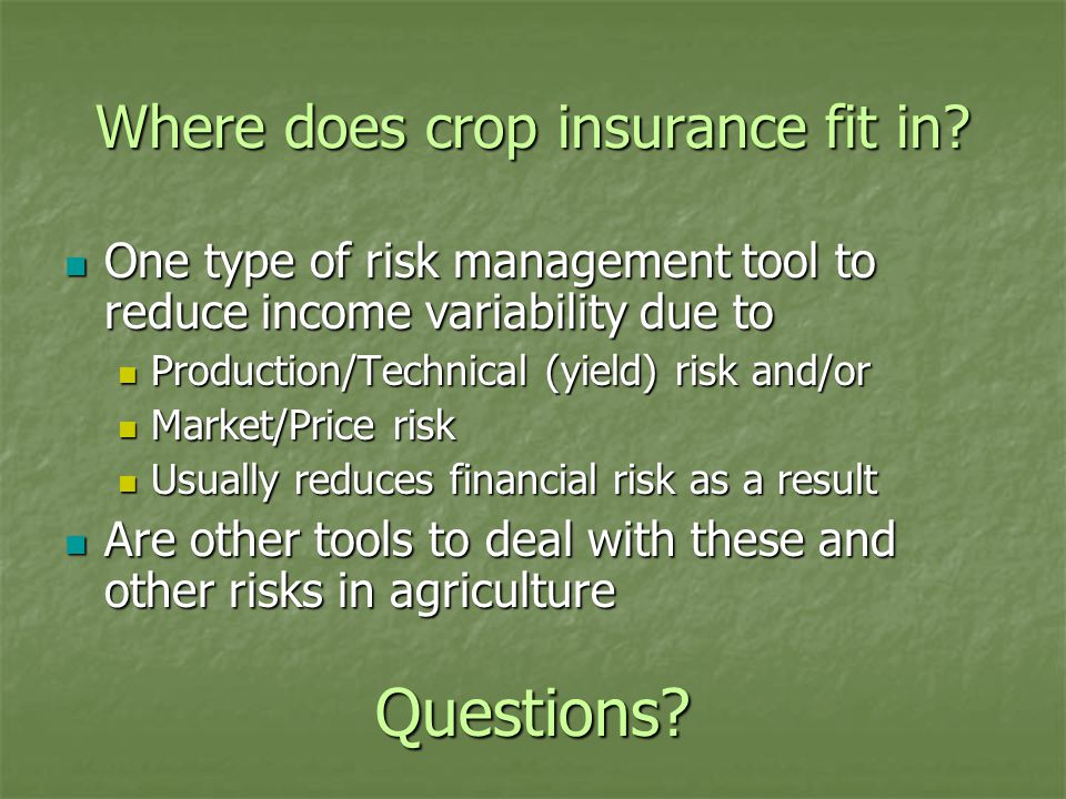 Where does crop insurance fit in.