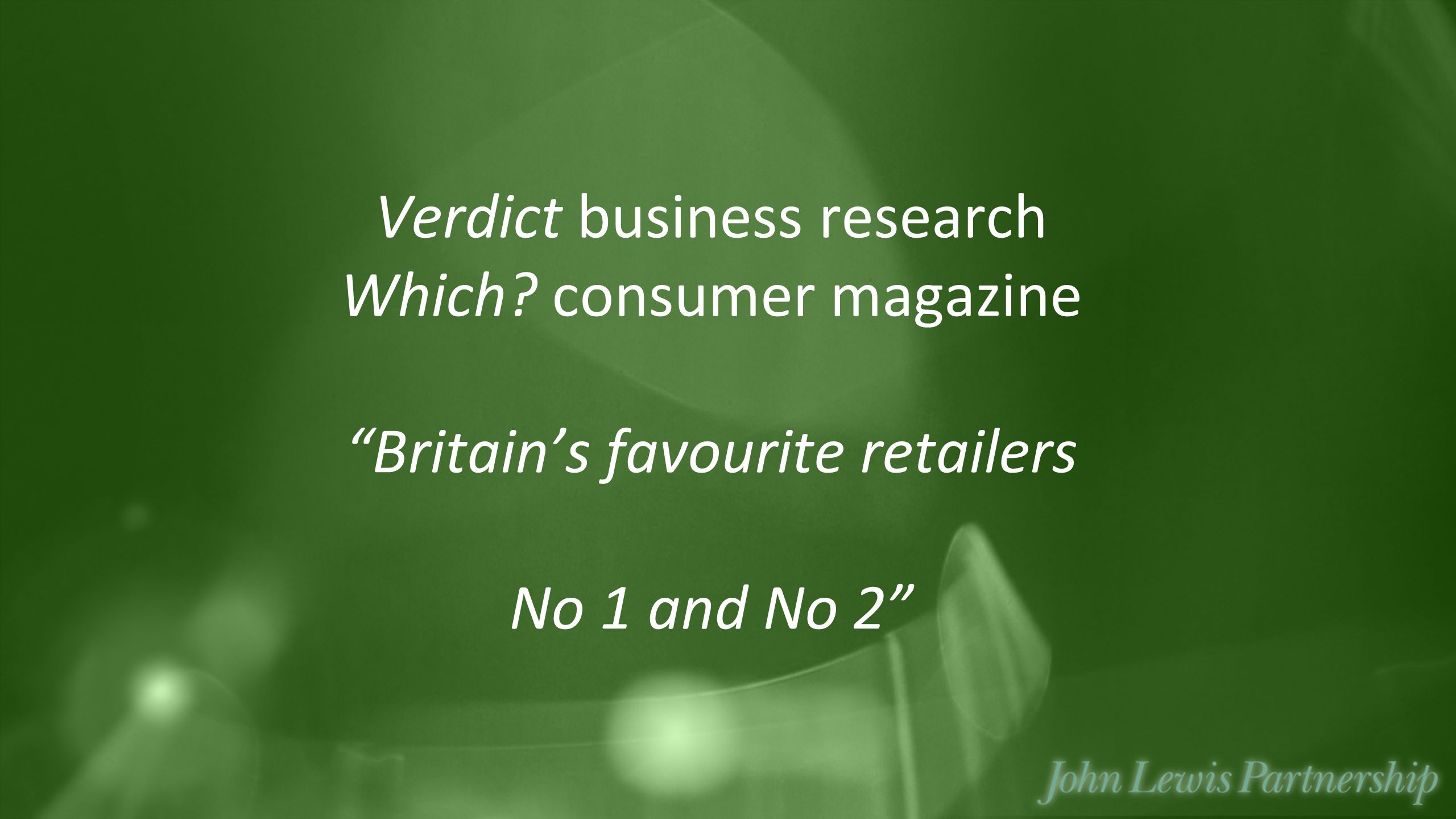Verdict business research Which? consumer magazine Britain's favourite retailers No 1 and No 2