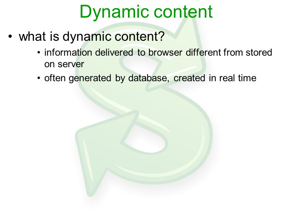 Dynamic content what is dynamic content.