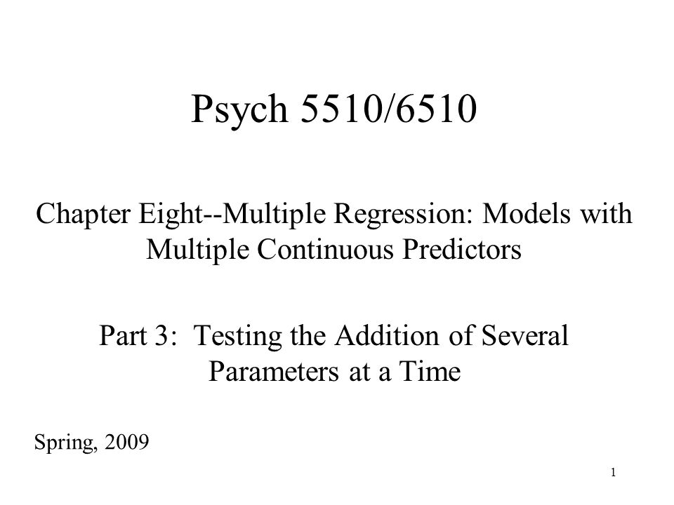 2 Testing the Addition of a Set of Predictors So far we have looked at: 1.Testing the overall model.