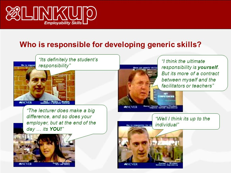 Who is responsible for developing generic skills.