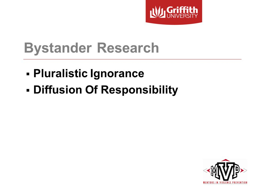 Bystander Research  Pluralistic Ignorance  Diffusion Of Responsibility