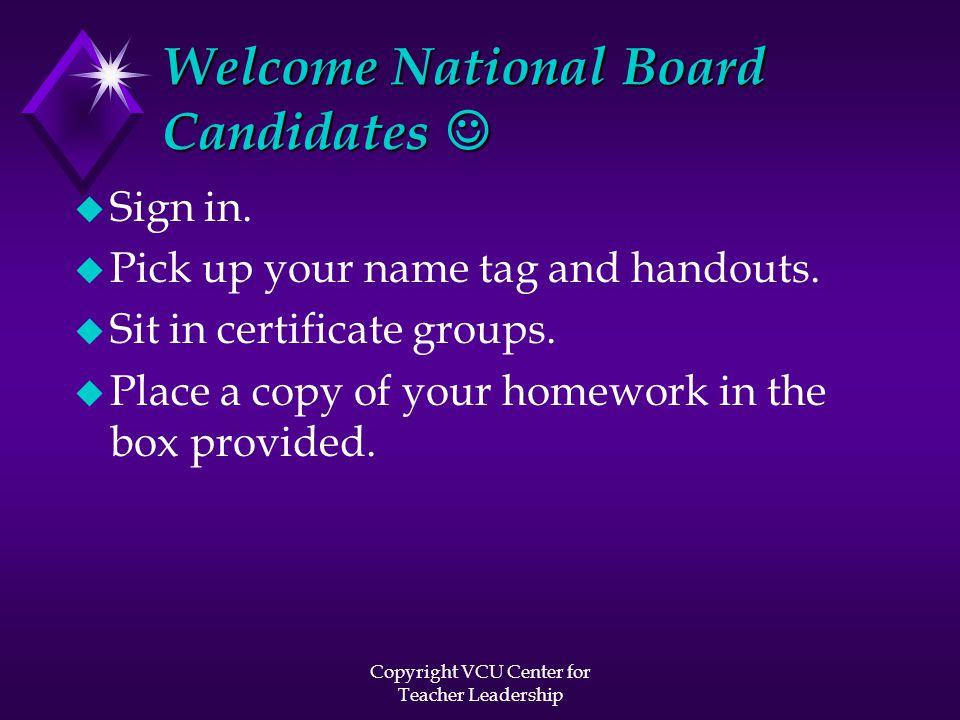 Copyright VCU Center for Teacher Leadership Step 1...