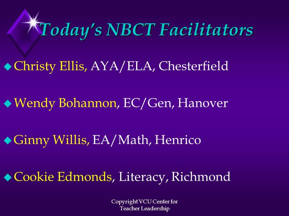 Copyright VCU Center for Teacher Leadership Accomplishments must...
