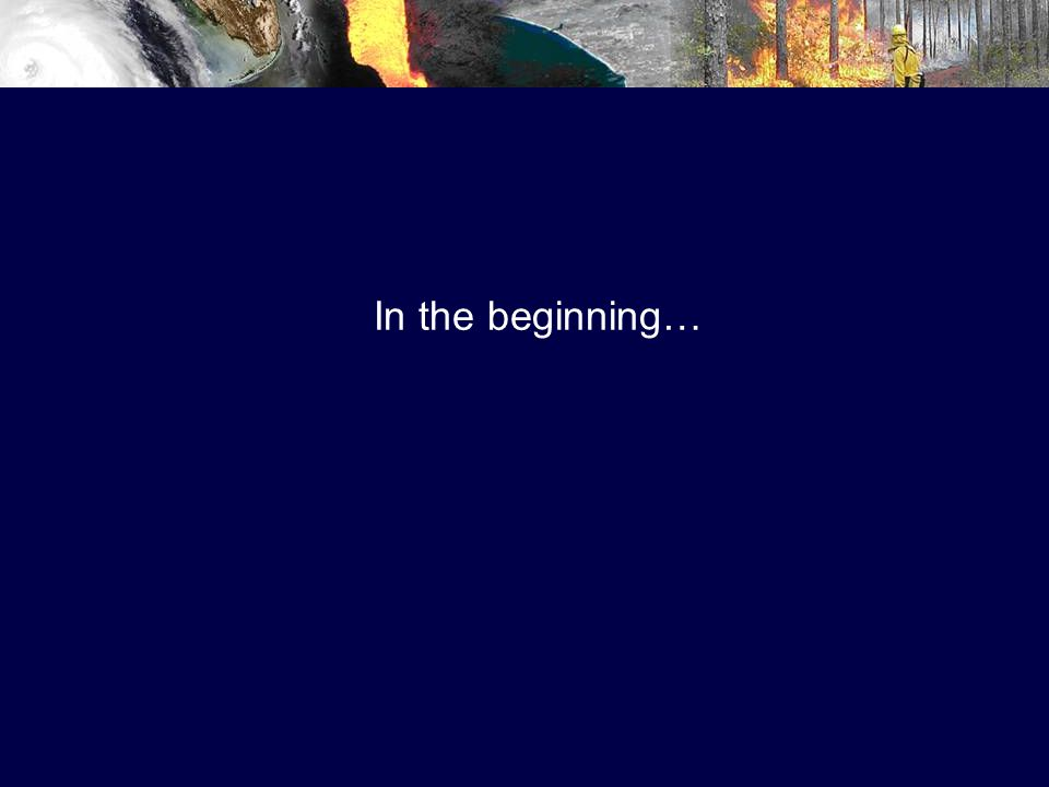 In the beginning…