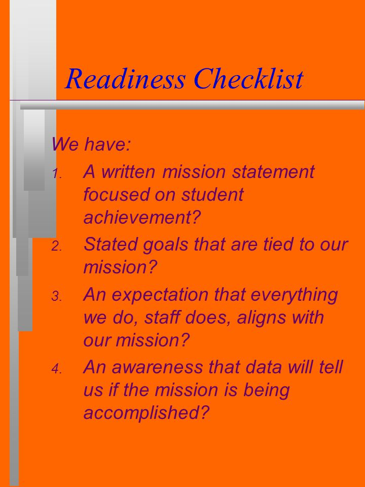 Readiness Checklist Do you have a schedule for linking with the community.