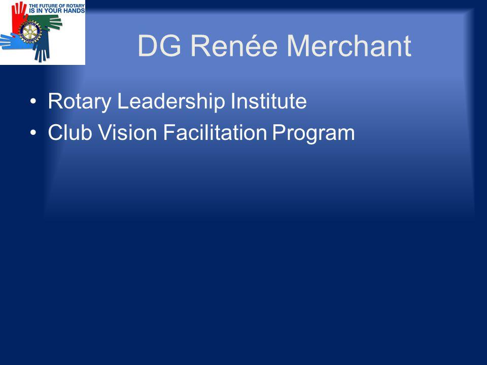 DG Renée Merchant Rotary Leadership Institute Club Vision Facilitation Program