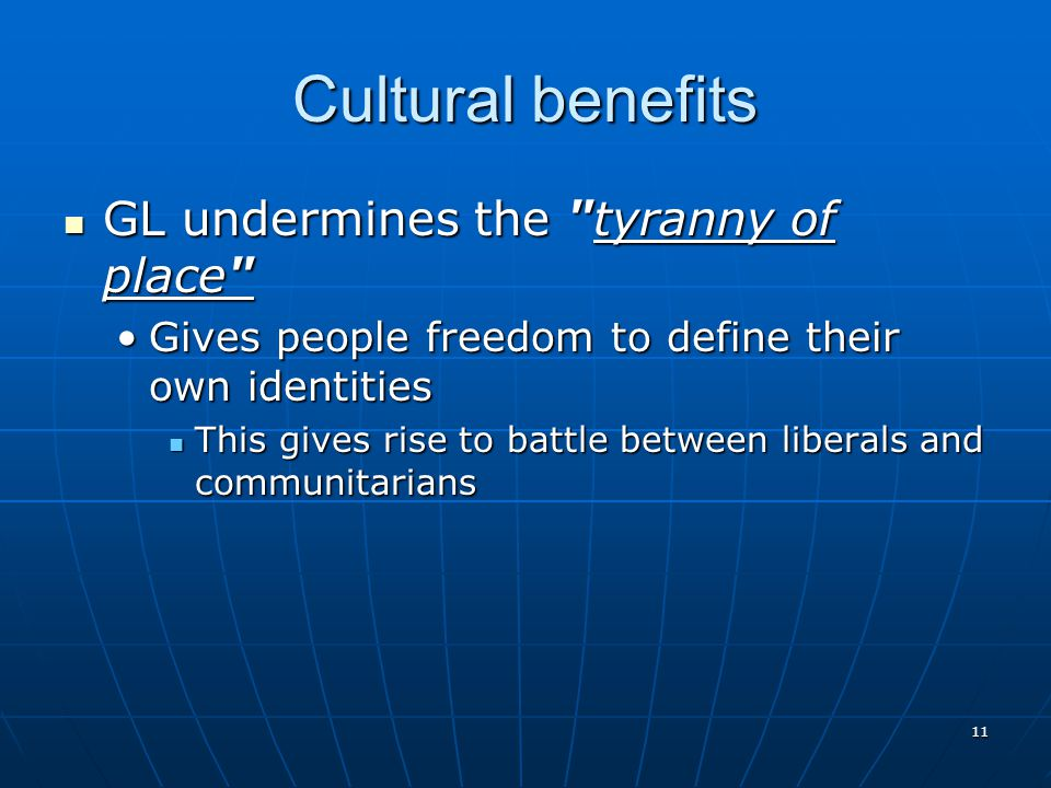 11 Cultural benefits GL undermines the
