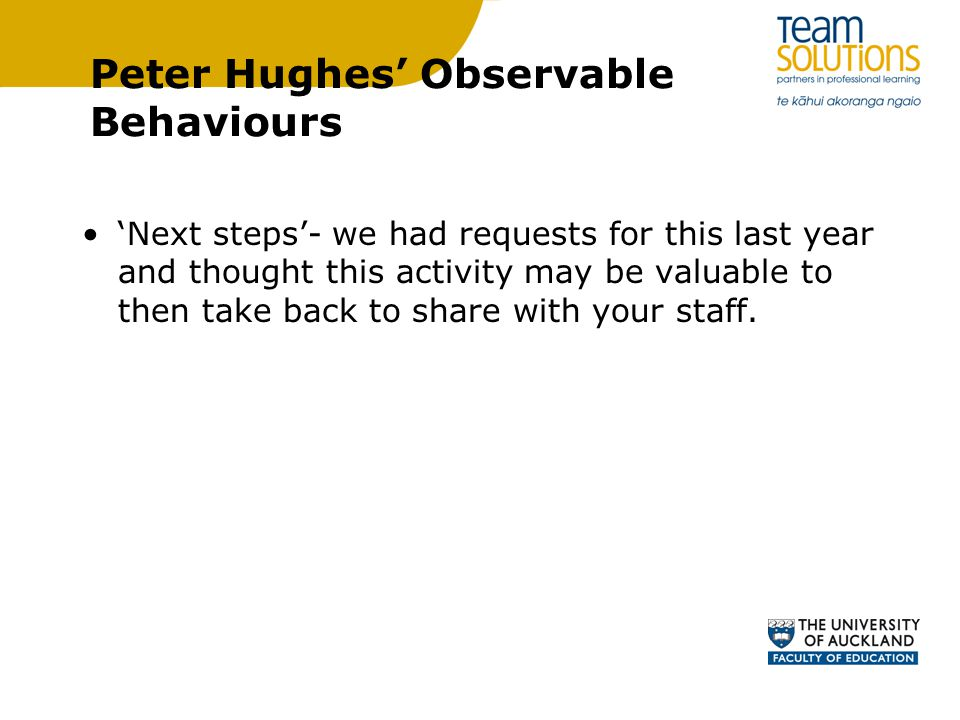 Peter Hughes' Observable Behaviours 'Next steps'- we had requests for this last year and thought this activity may be valuable to then take back to share with your staff.