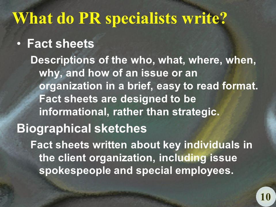 10 What do PR specialists write.