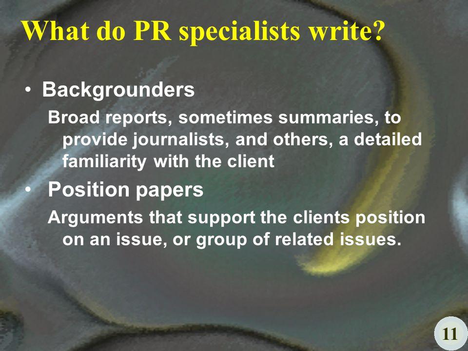 11 What do PR specialists write.