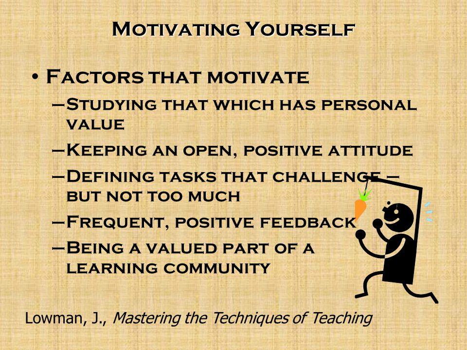 You can motivate your own study.Motivate yourself by – 1.