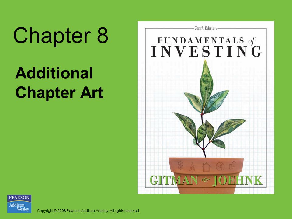 Copyright © 2008 Pearson Addison-Wesley. All rights reserved. Chapter 8 Additional Chapter Art