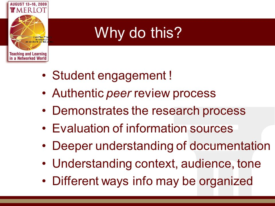 Why do this. Student engagement .