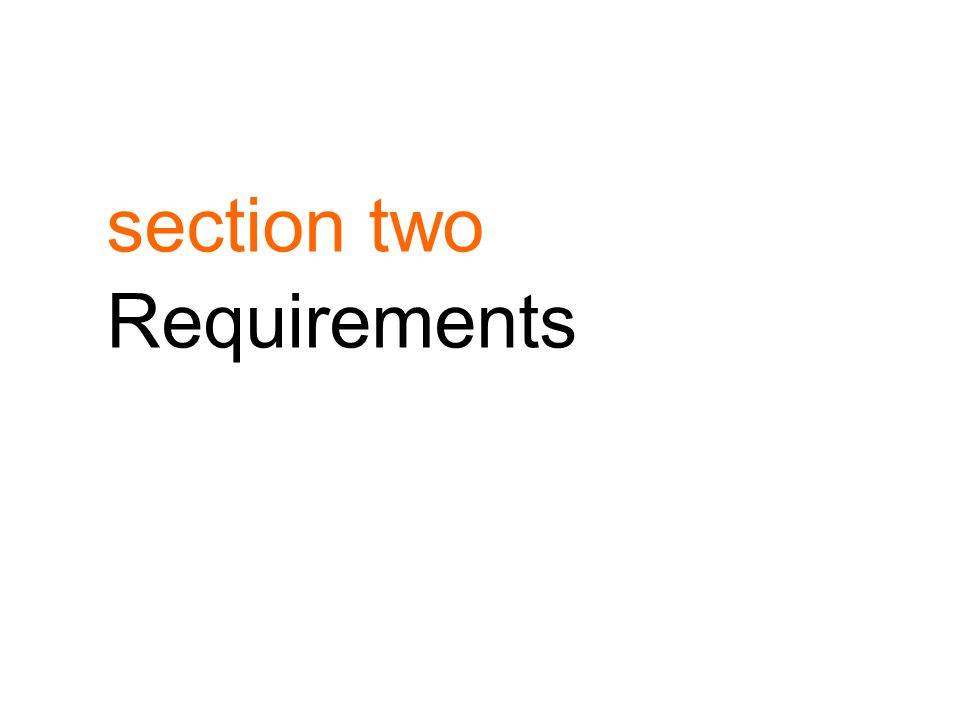 section two Requirements