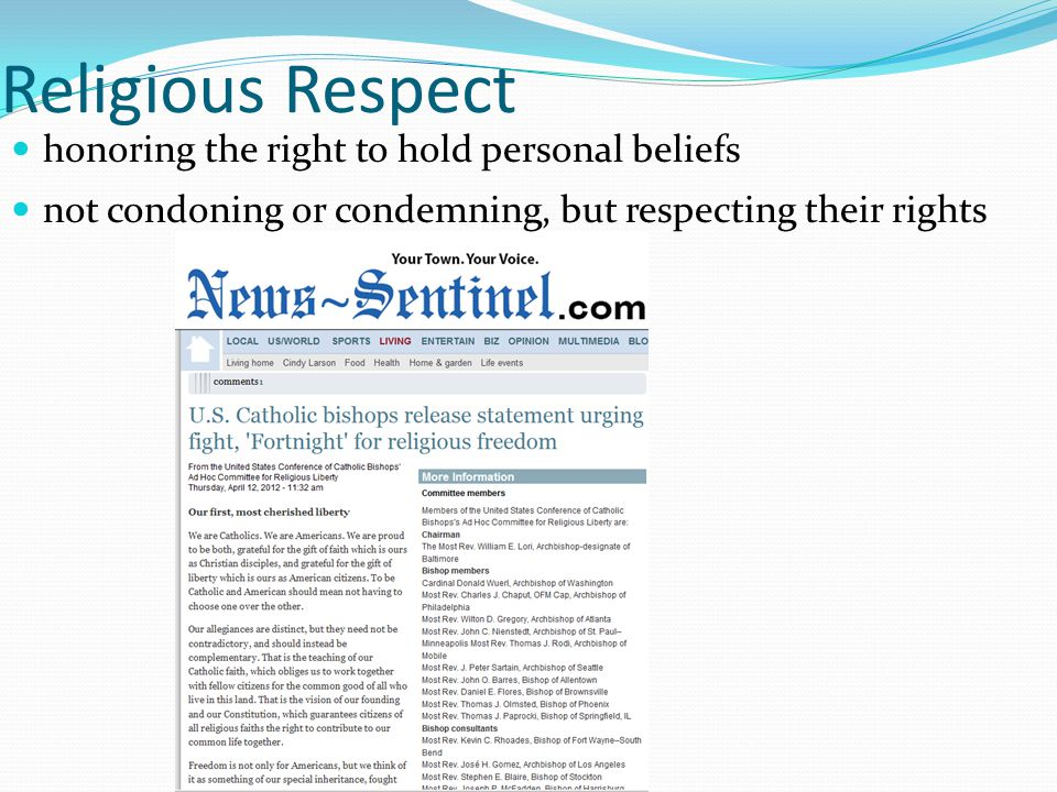 Religious Respect honoring the right to hold personal beliefs not condoning or condemning, but respecting their rights