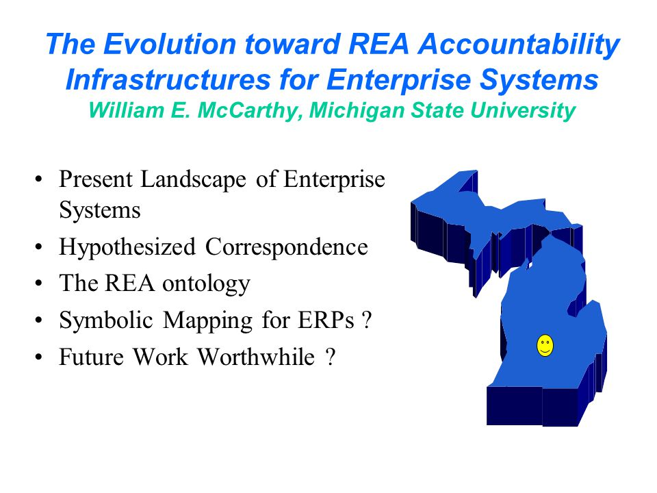 The Evolution toward REA Accountability Infrastructures for Enterprise Systems William E.