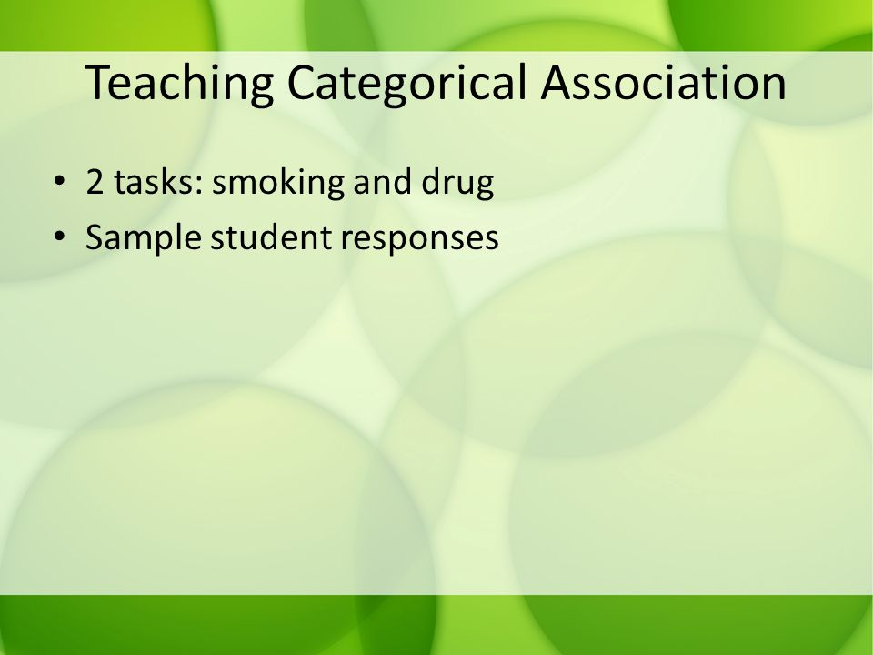 Teaching Categorical Association 2 tasks: smoking and drug Sample student responses