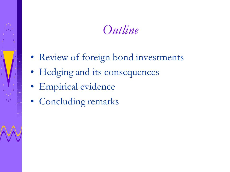I.Review: Rates of Return on Bonds Consider a a foreign government bond.