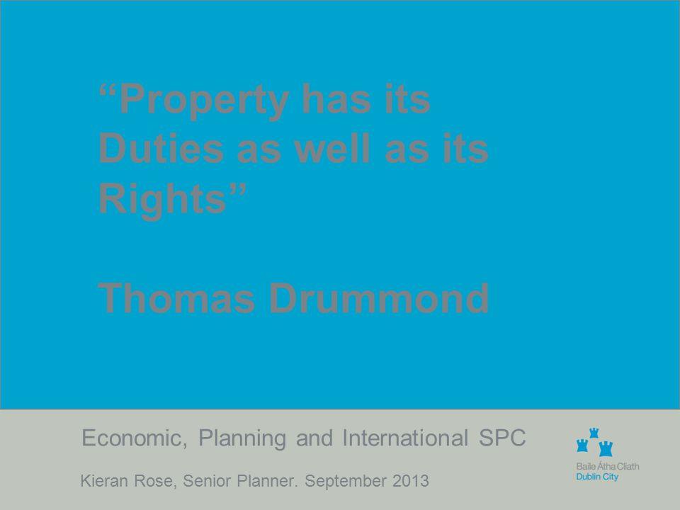 Economic, Planning and International SPC Kieran Rose, Senior Planner.