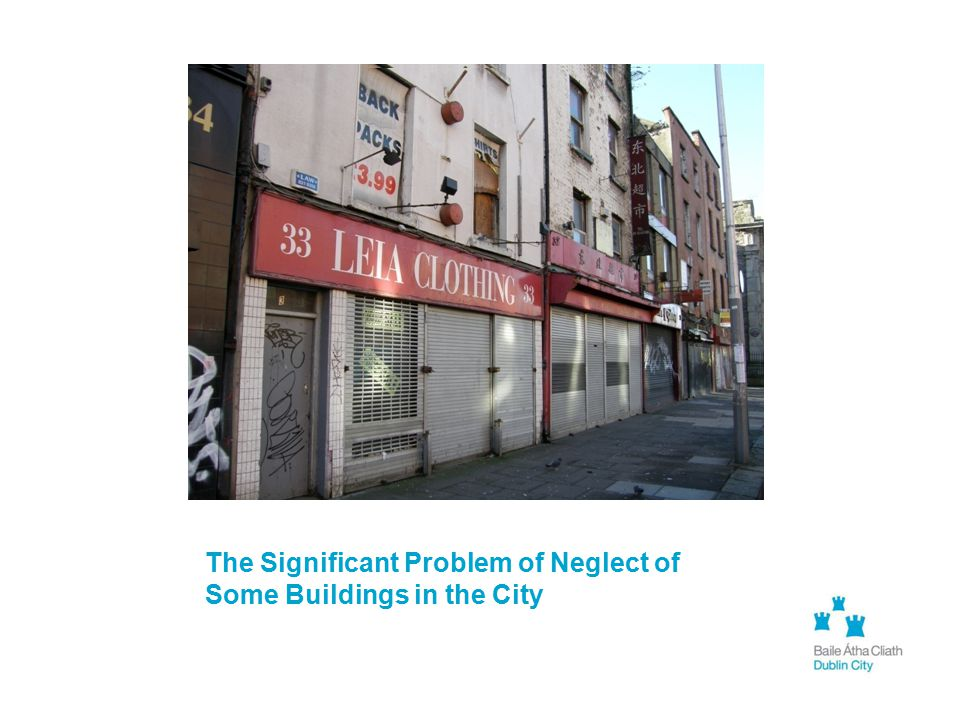 The Significant Problem of Neglect of Some Buildings in the City