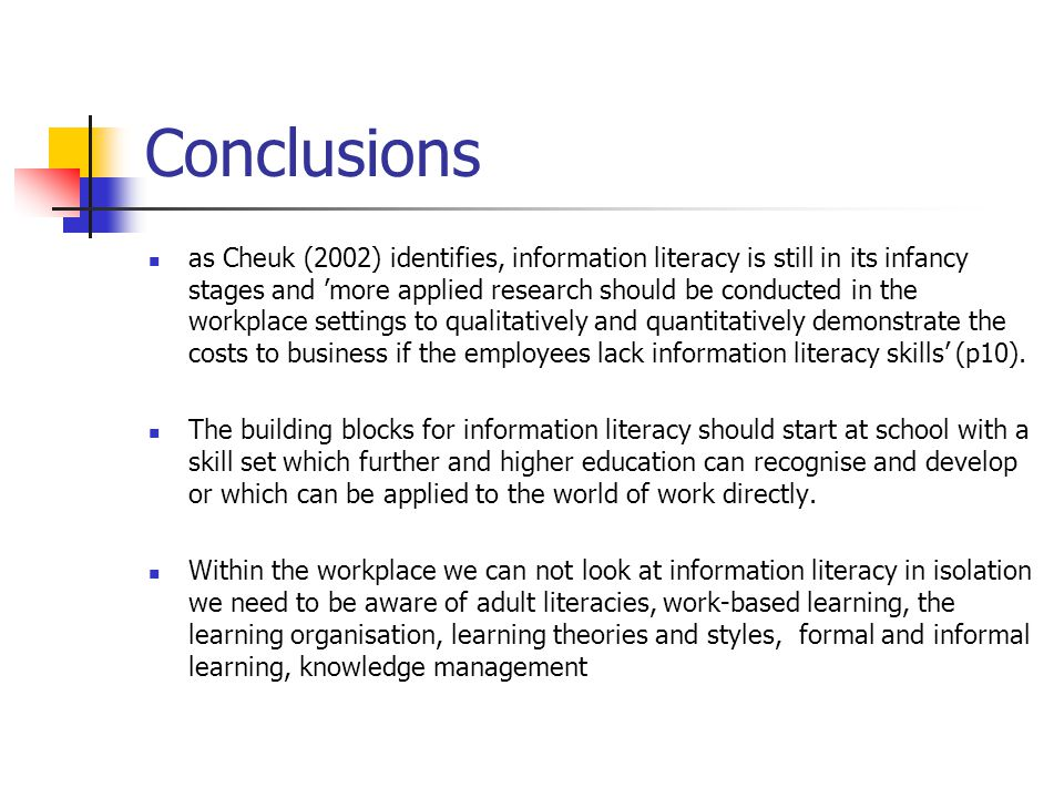 References Bruce, C.S.(1999) Workplace experiences of information literacy.