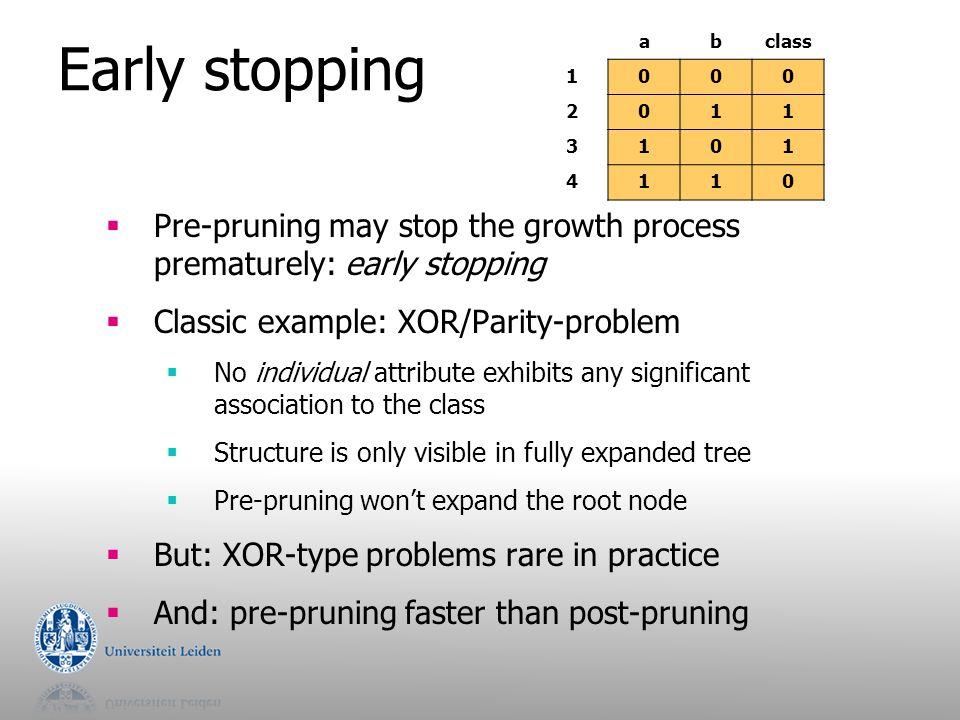 Summary  Decision Trees  splits – binary, multi-way  split criteria – information gain, gain ratio, …  missing value treatment  pruning  No method is always superior – experiment!