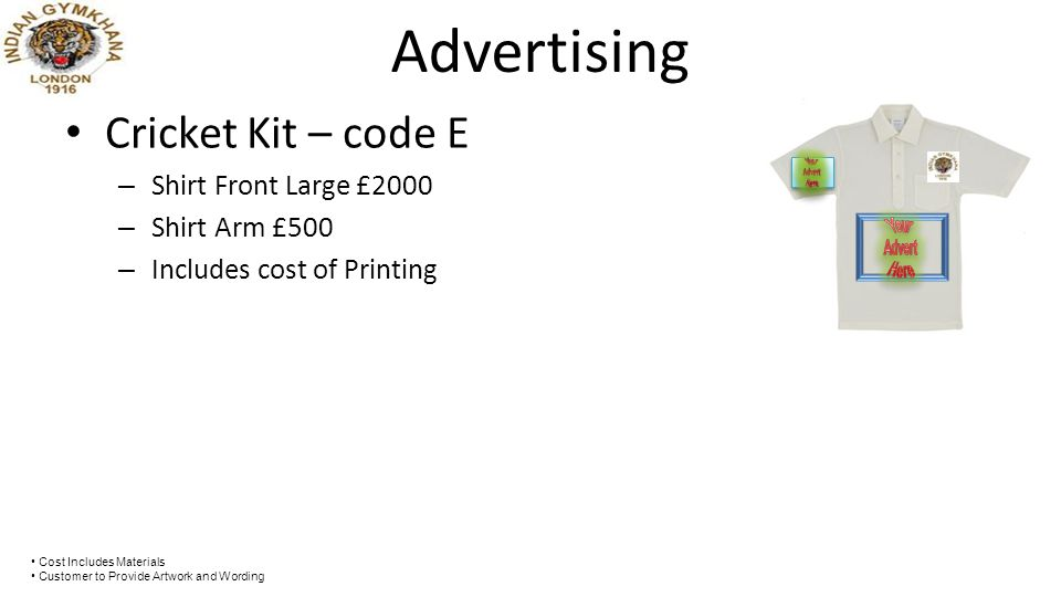 Boundary – code F – Prime Cricket Field Location – 6 in x 1 in Boards in Colour Correx Board £250 Advertising Your Advert Here Cost Includes Materials Customer to Provide Artwork and Wording